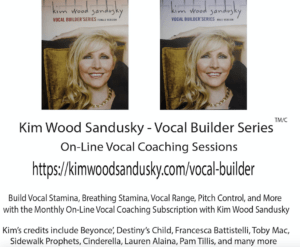 Kim Wood Sandusky Vocal Builder Series monthly subscription professional voice lessions